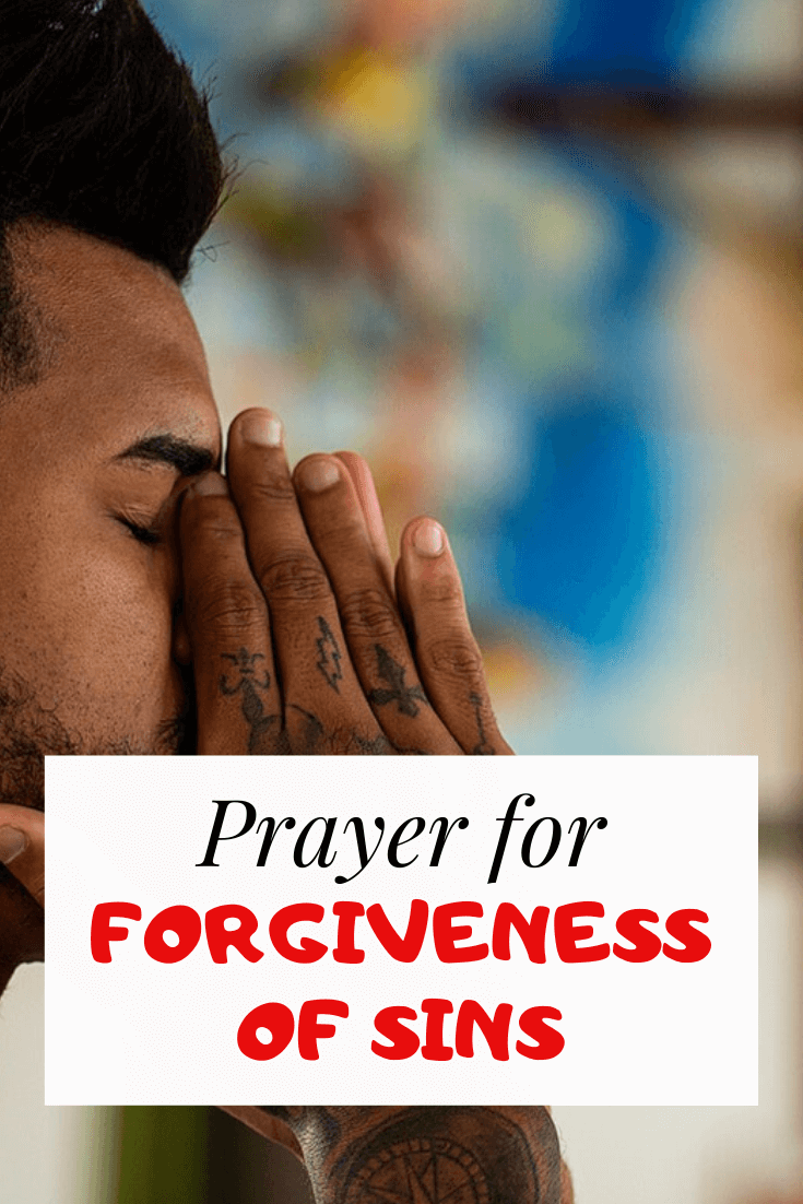 Prayer For Forgiveness Of Sins Against God And Others