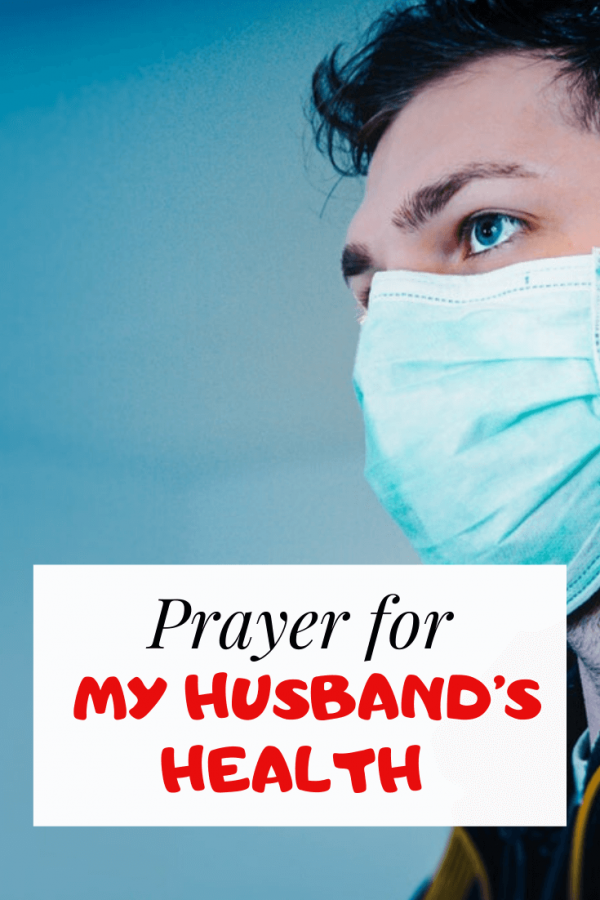 Prayer for my Husband's Health and Sickness