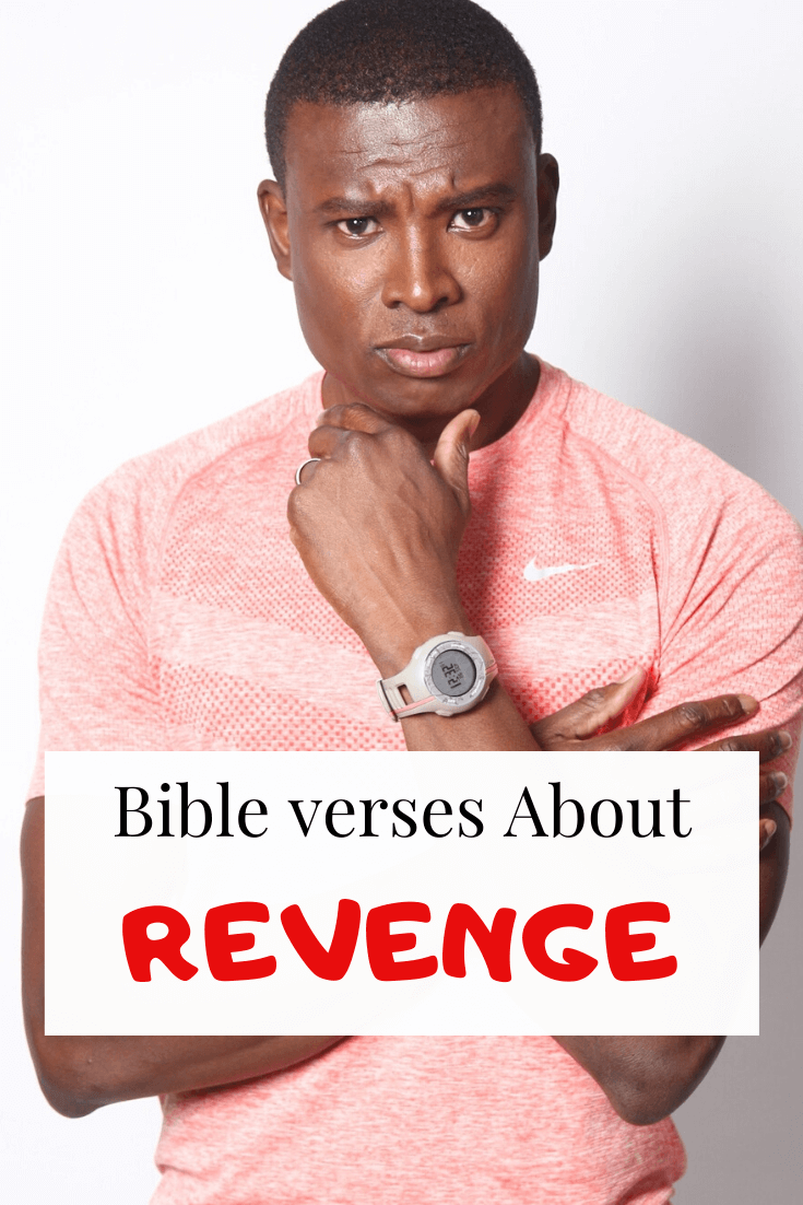 26 Bible verse about Revenge: Vengeance is mine scriptures