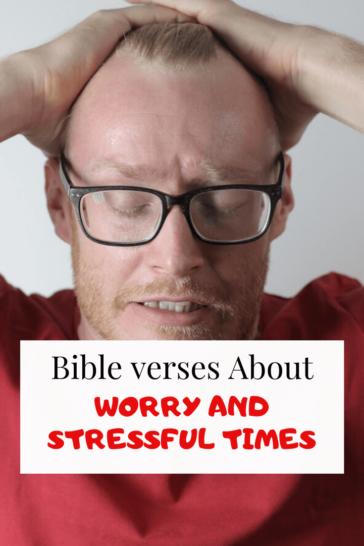 29 Bible verse about worry and stressful times