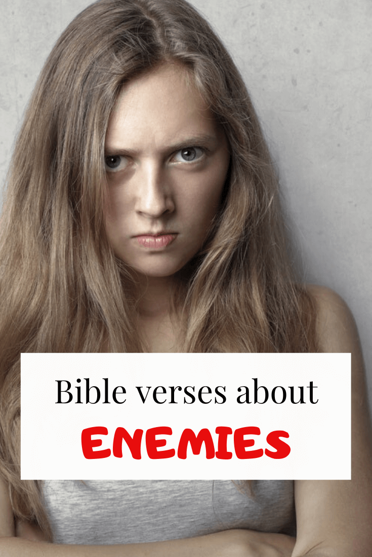 28 Bible verses about enemies (powerful Scriptures)