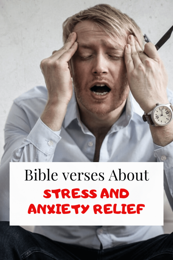 Bible verses for stress and anxiety Relief