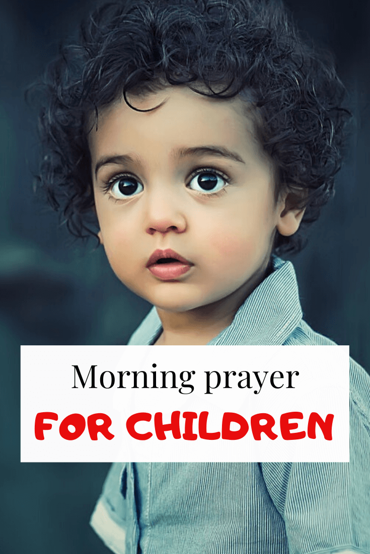 Powerful Morning prayer for your children