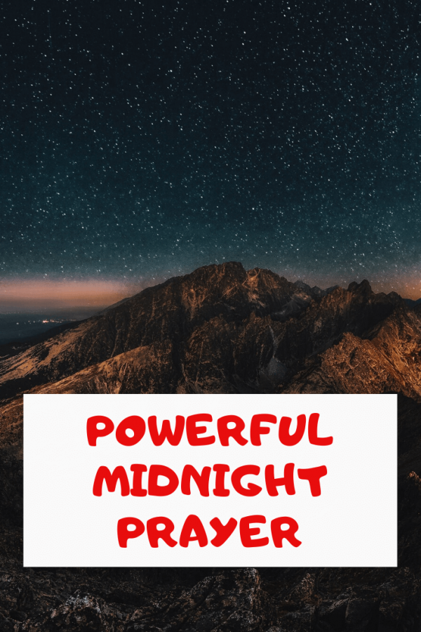 Powerful Midnight Prayer with Bible verses