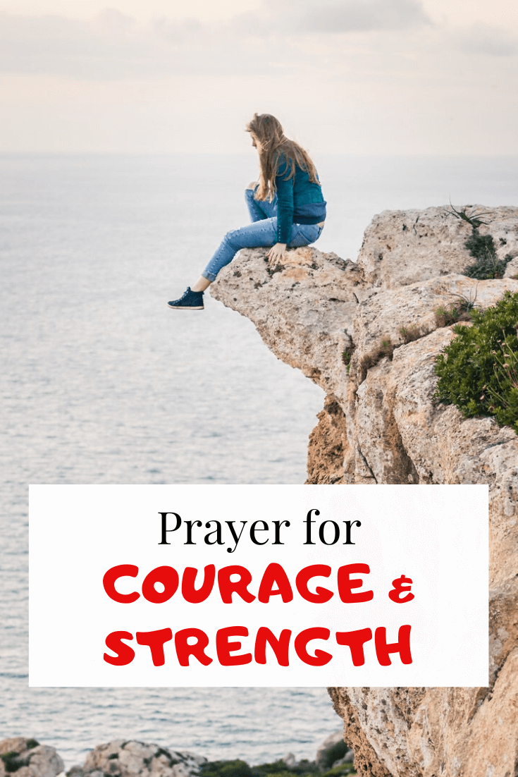 Prayer for courage, strength and Wisdom (with bible verses)