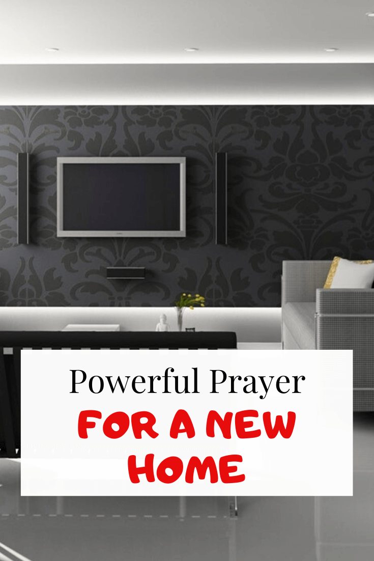 Believing God for a new home? This prayer is for You