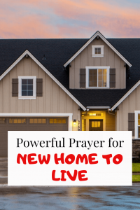 Prayer for a new home to live (house cleansing and dedication)