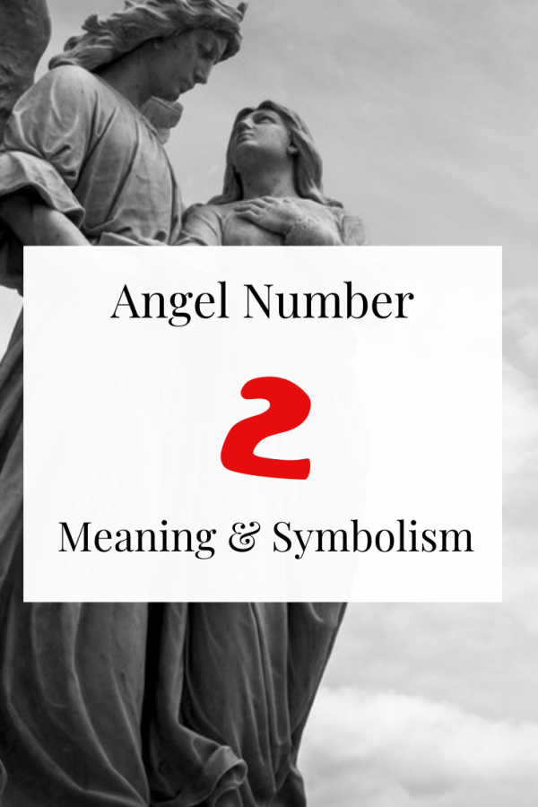 Angel number 2 Spiritual meaning and symbolism