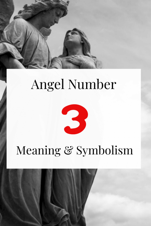 Angel number 3 Spiritual meaning and symbolism