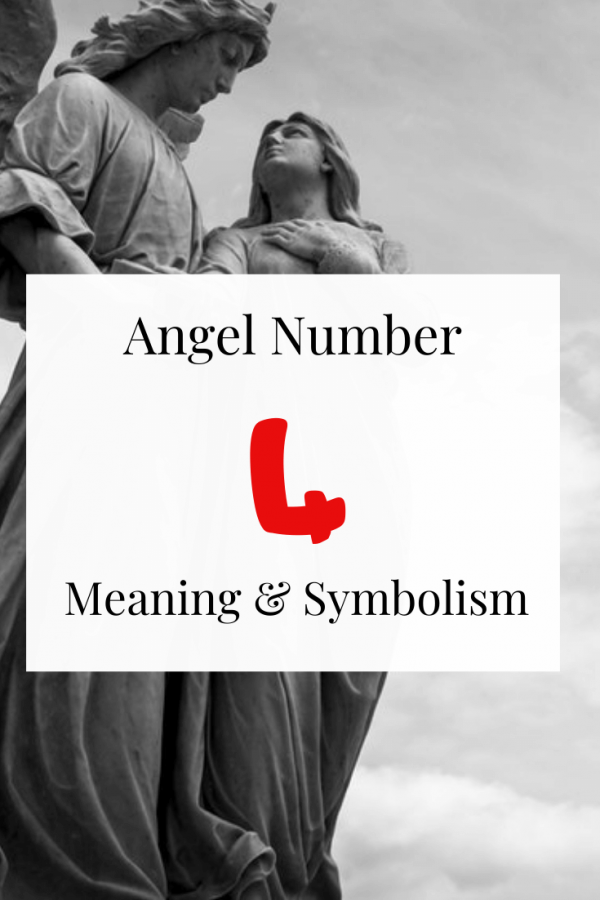 Seeing Angel Number 4 Spiritual meaning and symbolism
