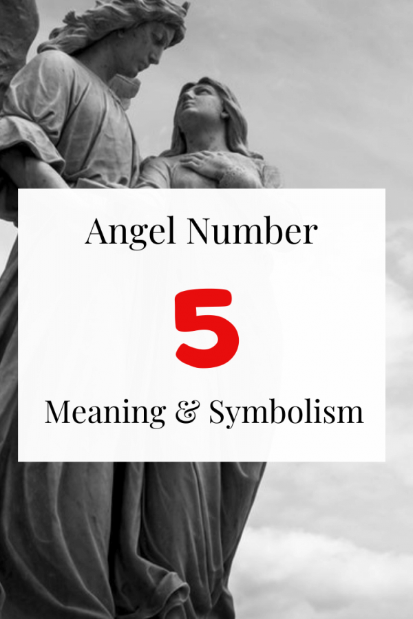 Seeing Angel Number 5 Spiritual meaning and symbolism