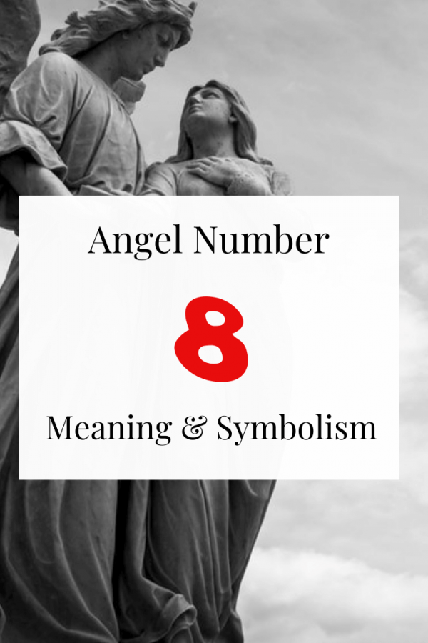 Seeing Angel Number 8 Spiritual meaning and symbolism