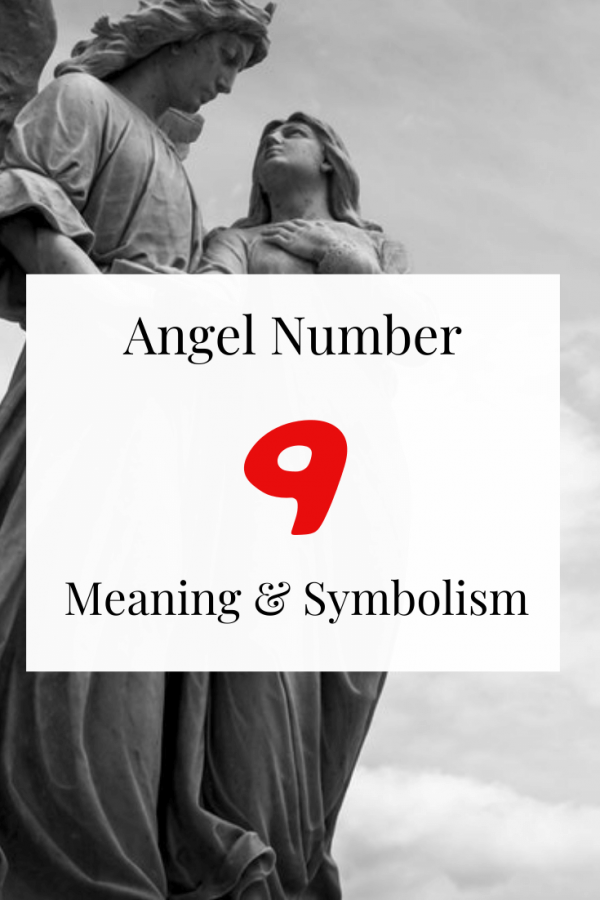 Seeing Angel Number 9 Spiritual meaning and symbolism