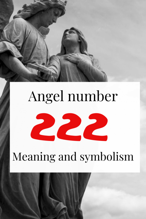 222 Meaning - What does seeing Angel number 222 mean