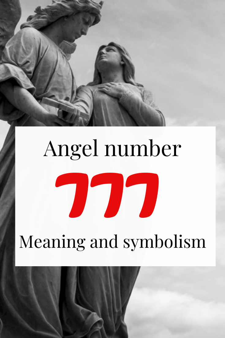 777 Meaning – What does Seeing Angel number 777 mean?
