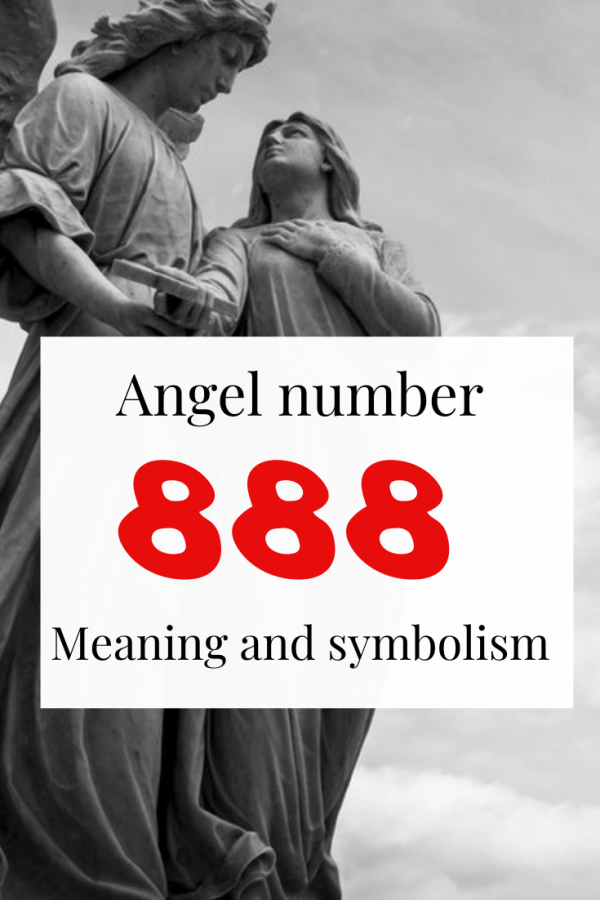 888 Meaning - What does Seeing Angel number 888 mean